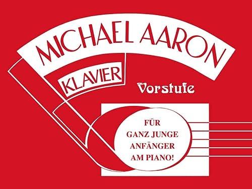 9783933136831: Michael Aaron Klavierschule - Vorstufe