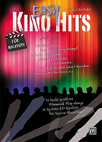9783933136992: Easy Kino Hits f�r Blockfl�te: 12 leicht spielbare Filmmusik-Play-alongs in Spitzen-CD-Qualit�t f�r Sopranblockfl�te