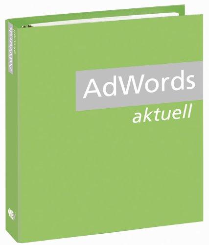 9783933148056: AdWords Aktuell: Erfolgreich werben über Google AdWords