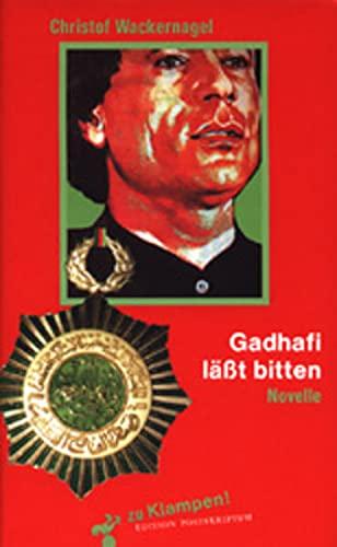 9783933156631: Gadhafi ( Gaddafi) läßt bitten