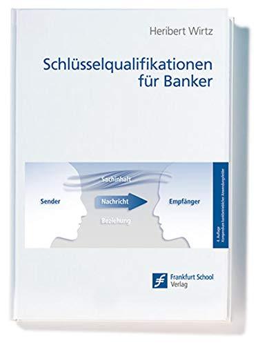 Schlüsselqualifikationen für Banker: Heribert Wirtz