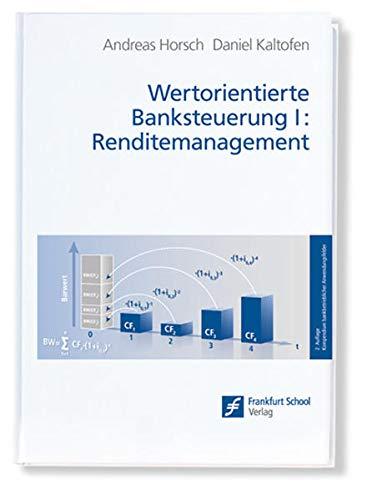 9783933165800: Wertorientierte Banksteuerung 1: Renditemanagement