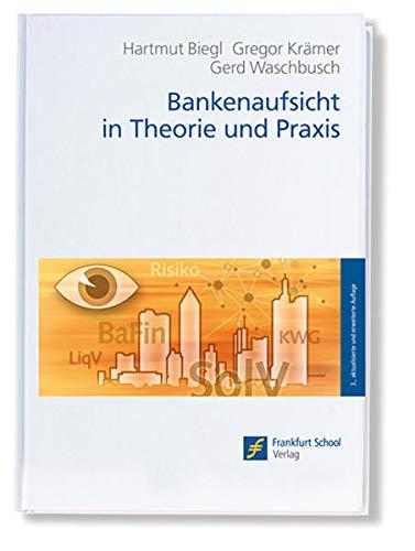9783933165879: Bankenaufsicht in Theorie und Praxis