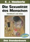 Die Sexualität des Menschen - Handbuch und: Haeberle, E. J.
