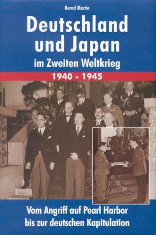 9783933203502: Deutschland und Japan im Zweiten Weltkrieg 1940-1945