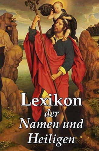 9783933203632: Lexikon der Namen und Heiligen