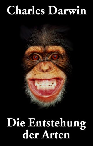 Die Entstehung der Arten. Geschichtlicher Überblick über: Darwin, Charles R.,
