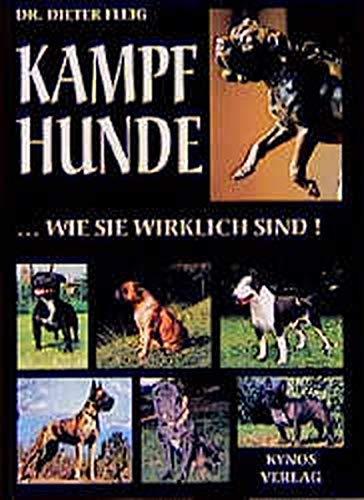 9783933228048: Kampfhunde, wie sie wirklich sind!
