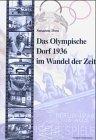 9783933254122: Das Olympische Dorf 1936 im Wandel der Zeit