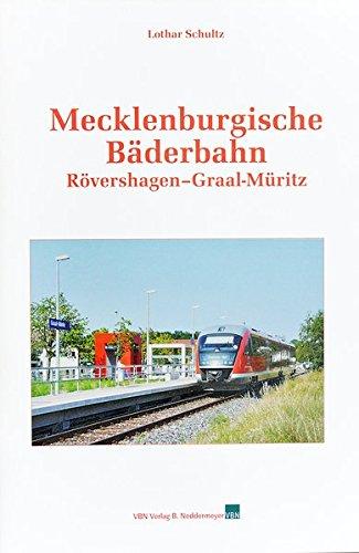 Mecklenburgische Bäderbahn: Rövershagen - Graal-Müritz: Schultz, Lothar