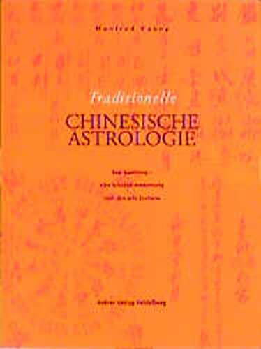 9783933257086: Manfred Kubny 1. Traditionelle Chinesische Astrologie
