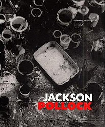9783933257116: Jackson Pollock: Werke aus dem Museum of Modern Art, New York, und europischen Sammlungen (German Edition)