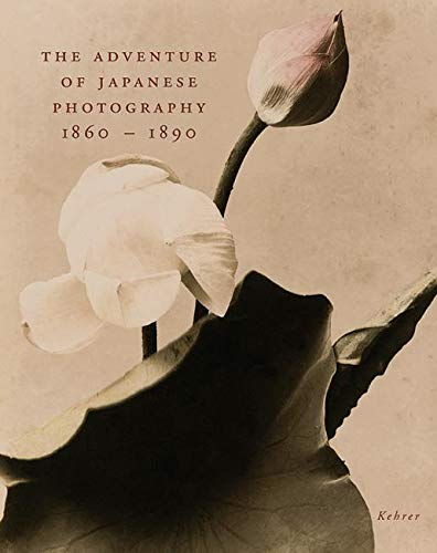 9783933257222: The Adventure of Japanese Photography 1860 - 1890