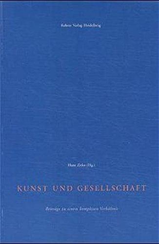 9783933257253: Kunst und Gesellschaft: Beiträge zu einem komplexen Verhältnis