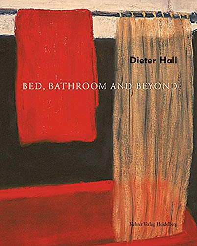 Dieter Hall Bed, Bathroom and Beyond (Hardback)