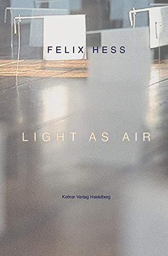 Light as Air (German Edition): Hess, Felix; Julius,