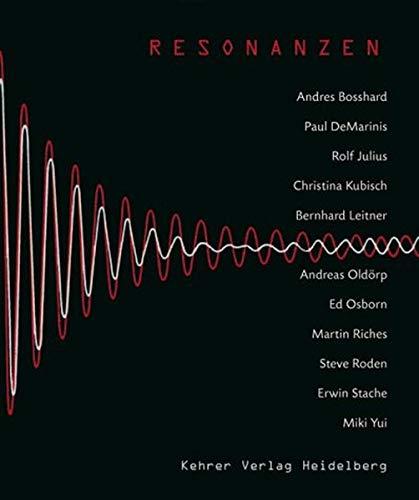 RESONANZEN / RESONANCES Aspekte der Klangkunst / Aspects of Sound Art: Schulz, Bernd (...
