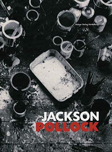9783933257932: Jackson Pollock: Works from the Museum of Modern Art, New York, and from European Collections