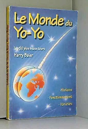 9783933265944: Le monde du yo-yo, les 50 plus beaux tours