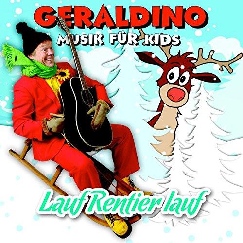 Lauf Rentier lauf: Musik für Kids: Geraldino