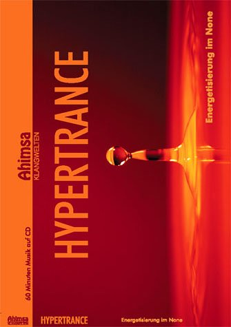 9783933321664: Hypertrance: Energetisierung im None