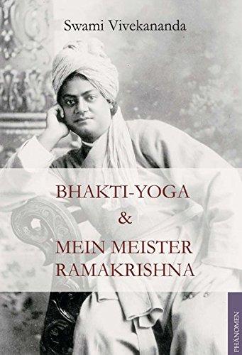 9783933321817: Bhakti-Yoga & Mein Meister Ramakrishna