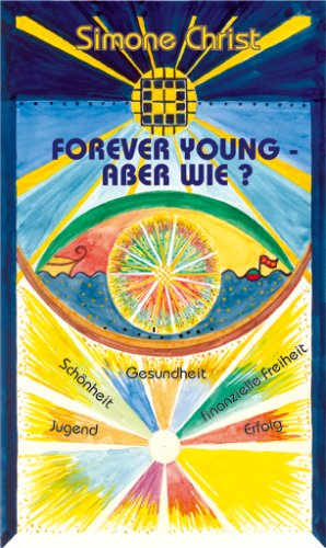 9783933321862: Forever Young - Aber wie ?