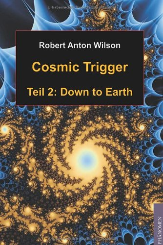 9783933321961: Cosmic Trigger II: Down to Earth