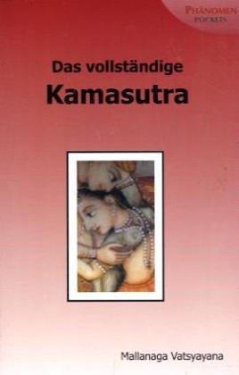 9783933321985: Das vollständige Kamasutra: Über die Liebe im Orient