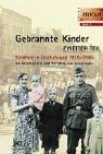 9783933336262: Gebrannte Kinder 2. Kindheit in Deutschland 1939-1945