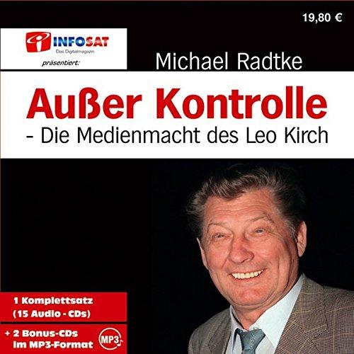 9783933350114: Au�er Kontrolle . Die Medienmacht des Leo Kirch