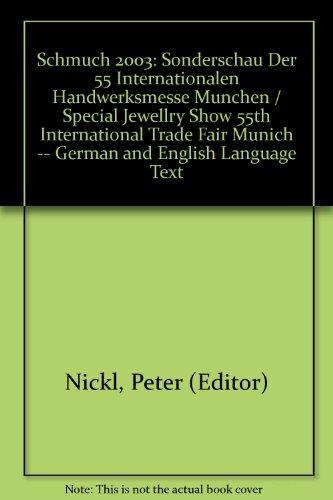 Schmuch 2003: Sonderschau Der 55 Internationalen Handwerksmesse Munchen / Special Jewellry ...