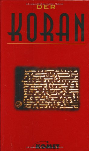 Der Koran: El Koran, das heißt: Die