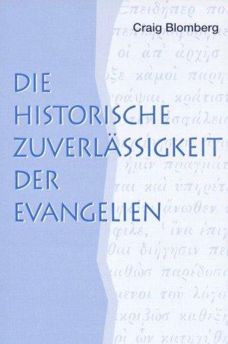 9783933372161: Die historische Zuverl�ssigkeit der Evangelien