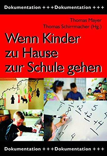 9783933372871: Wenn Kinder zu Hause zur Schule gehen