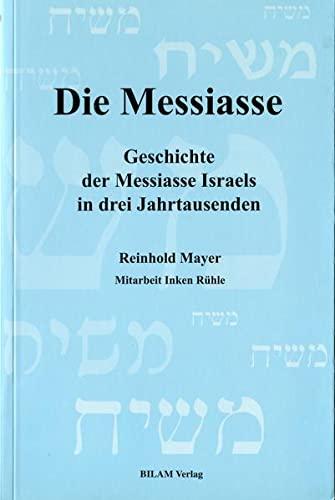 9783933373007: War Jesus der Messias?: Geschichte der Messiasse Israels in drei Jahrtausenden (German Edition)