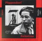 Pöppendorf statt Palästina. Zwangsaufenthalt der Passagiere der: Jan H. Fahlbusch,