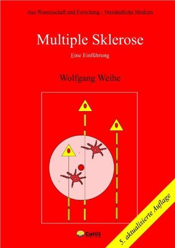 Multiple Sklerose. Eine Einführung: Wolfgang Weihe