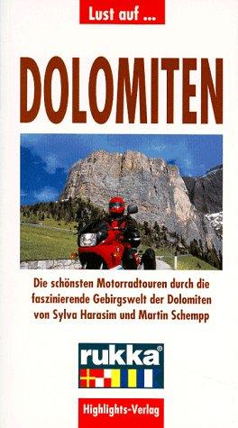 9783933385024: Lust auf Dolomiten. Motorrad-Touren