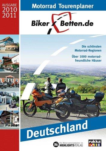 9783933385413: Biker-Betten: Motorrad-Tourenplaner und Hotelführer Deutschland