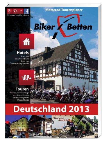9783933385710: Biker-Betten Deutschland 2013: Motorrad-Tourenplaner