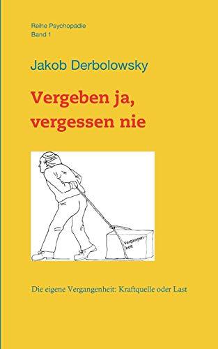 Vergeben Ja, Vergessen Nie: Derbolowsky, Jakob