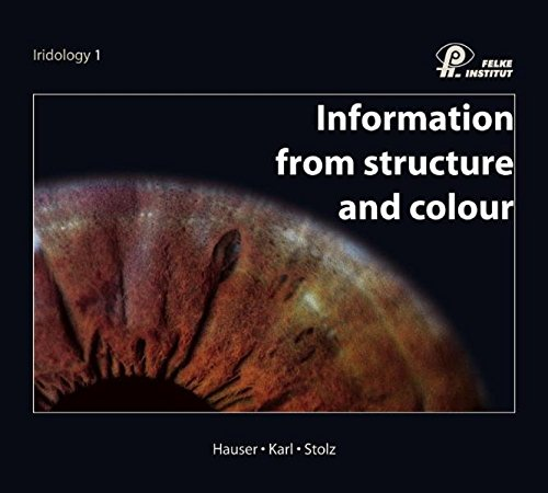 9783933422040: Information from Structure and Colour (Iridology 1)