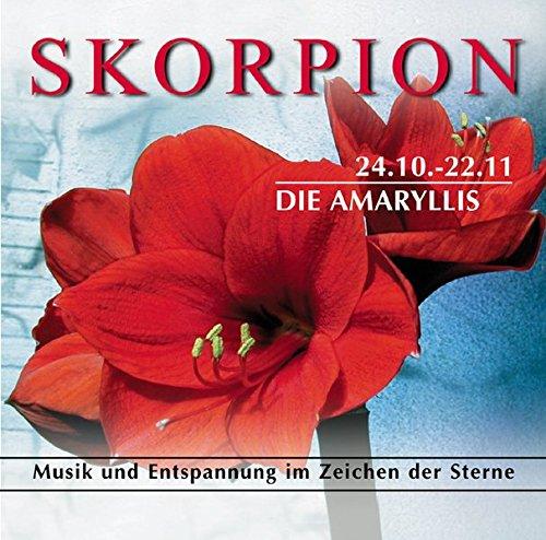 9783933433305: Skorpion 24.10.-22.11. Die Amaryllis. CD.