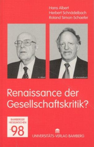9783933463043: Bamberger Hegelwochen: Renaissance der Gesellschaftskritik?. Hegelwochen 1998: BD 9/1998