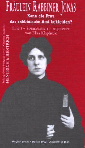 9783933471123: Fräulein Rabbiner Jonas: Kann die Frau das rabbinische Amt bekleiden? : eine Streitschrift (German Edition)