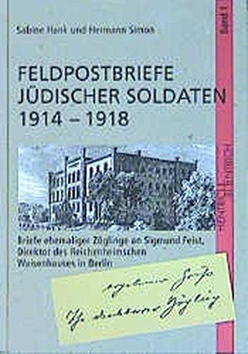 9783933471253: Feldpostbriefe jüdischer Soldaten 1914 - 1918.