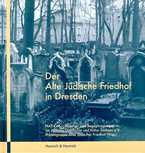 9783933471291: Der Alte Jüdische Friedhof in Dresden