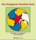 9783933483102: Das Stuttgarter Mandala Buch. Mandalas aus Stuttgart zum Ausmalen