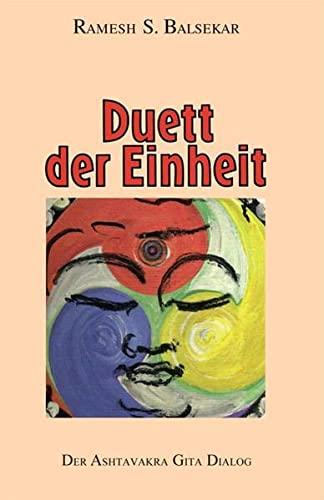 9783933496089: Duett der Einheit. Der Ashtavakra Gita Dialog (Book on Demand)